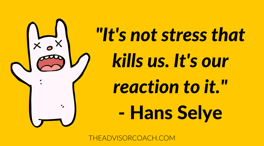 Quote about stress management for financial advisors